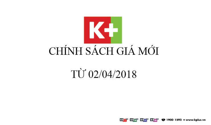 THAY ĐỔI GIÁ THUÊ BAO K+ ( premium và multiroom ) bắt đầu từ ngày 02/04/2018